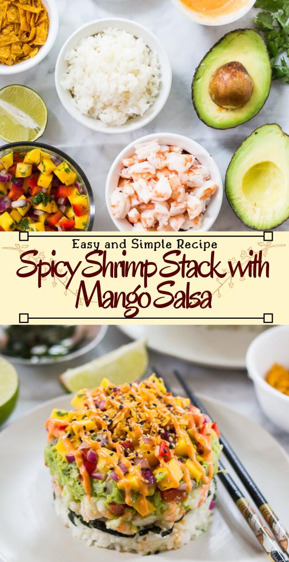 Spicy Shrimp Stack with Mango Salsa #healthyfood #dietketo #breakfast #food