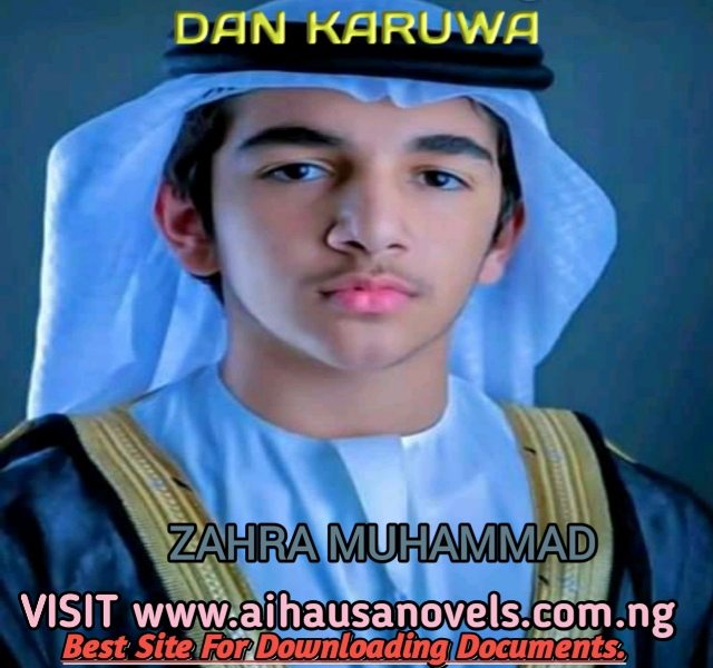 DAN KARUWA Hausa Novel By Zahra Muhammad Surbajo