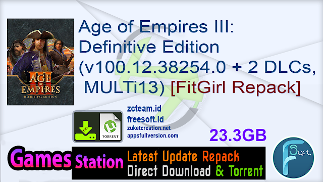 Age of Empires III: Definitive Edition (v100.12.38254.0 + 2 DLCs, MULTi13) [FitGirl Repack, Selective Download – from 20.8 GB]