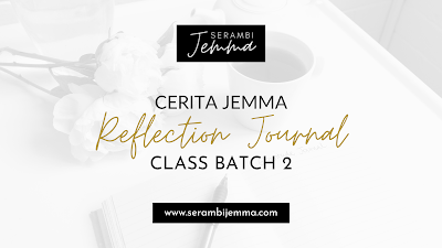 Reflection Journal Class Batch 2