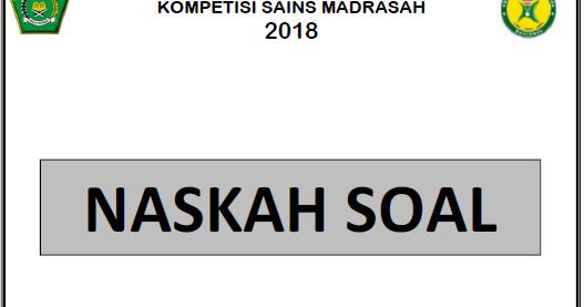 Download Soal Asli Ksm 2019 Ma Tingkat Provinsi Catatan Kimia Catatan Kimia