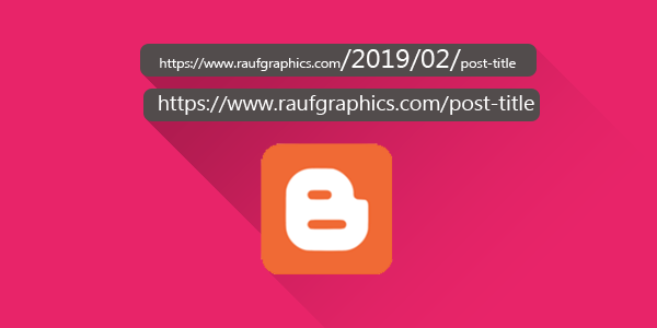 How to remove Post Publish Date from Blogger Posts URL