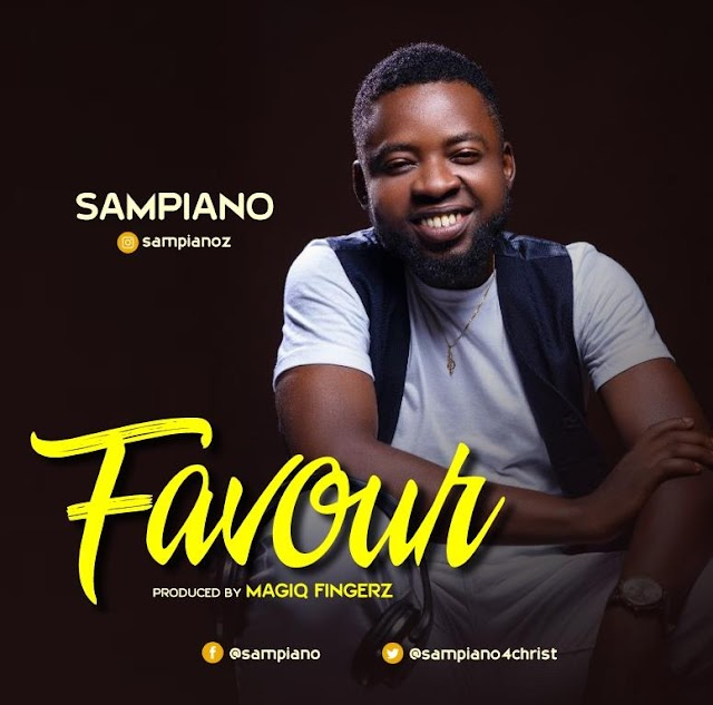 [DOWNLOAD MP3] :Sampiano – Favour @Praisejamzblog
