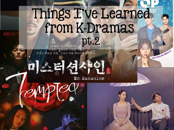📺  What I Learned from Korean Dramas - Pt.2