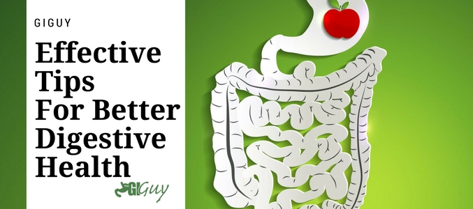 The Effective Tips For Better Digestive Health Recommended By Gastroenterology Doctors