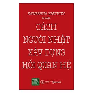 Cuốn Sách Thần Thánh Để Cuộc Sống Trở Nên Dễ Dàng: Cách Người Nhật Xây Dựng Mối Quan Hệ (Tái Bản) ebook PDF-EPUB-AWZ3-PRC-MOBI