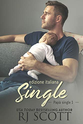 """Recensione: """"Single"""" (Serie Papà Single #1) di RJ Scott"""