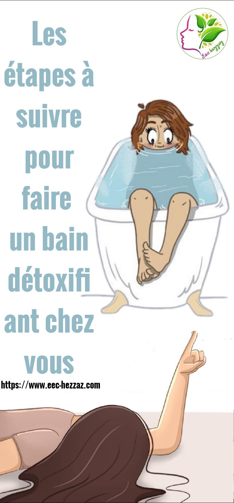 Les étapes à suivre pour faire un bain détoxifiant chez vous
