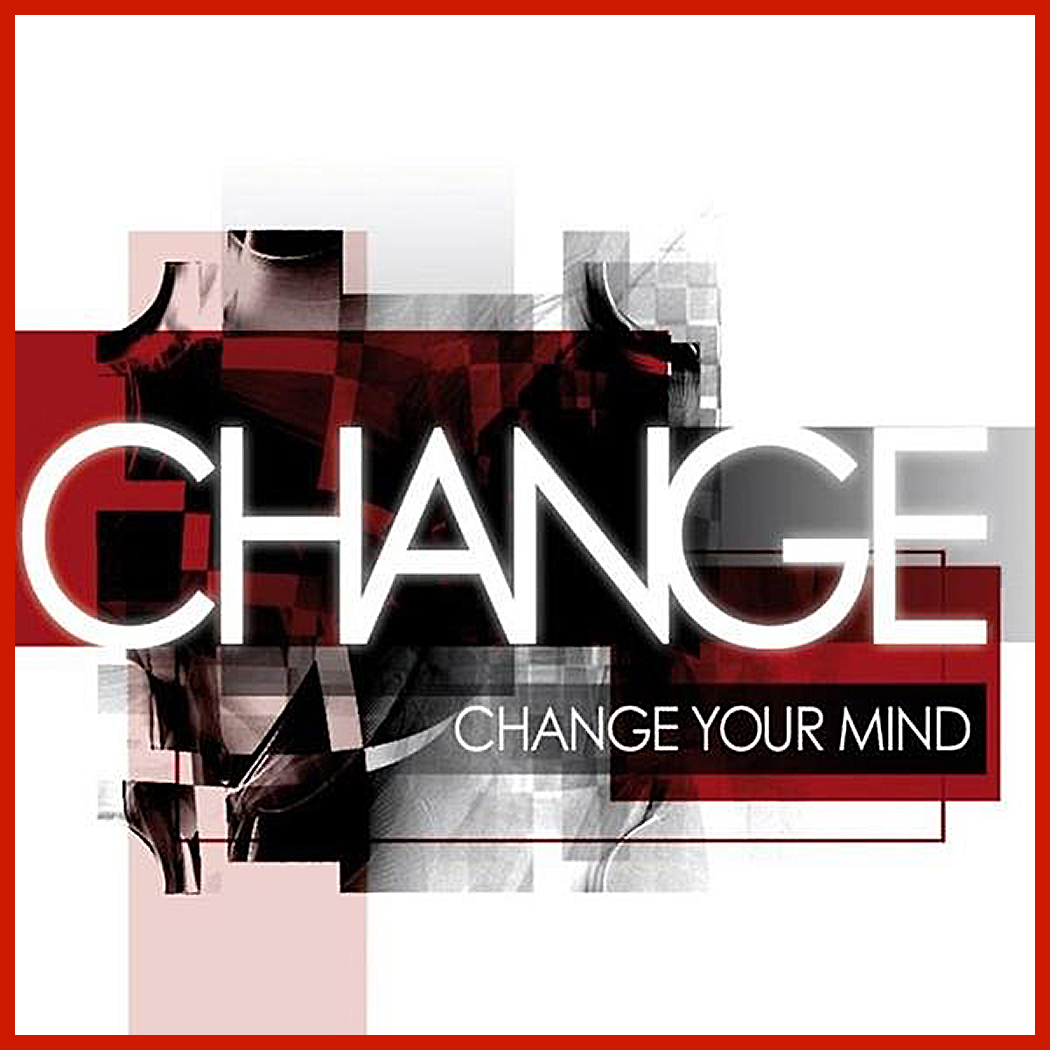 Black and White: Change - Change Your Mind 2004