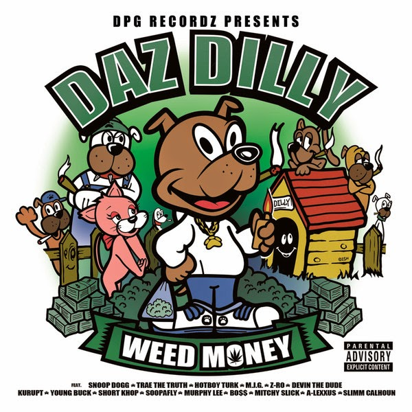 Daz Dilly - Weed Money (Deluxe Edition)  Cover