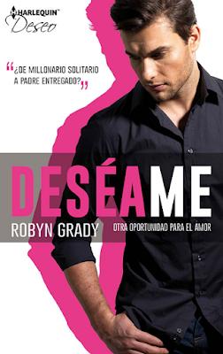 Robyn Grady - Deséame Otra Oportunidad Para El Amor