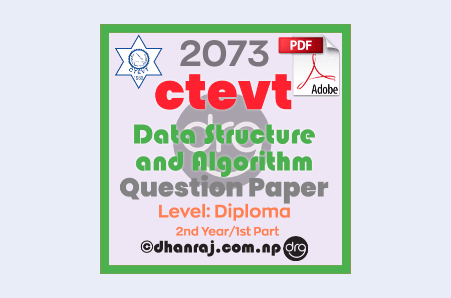 Data-Structure-and-Algorithm-Question-Paper-2073-CTEVT-Diploma-2nd-Year-1st-Part