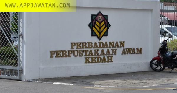 Jawatan Kosong di Perbadanan Perpustakaan Awam Kedah (PPAK)