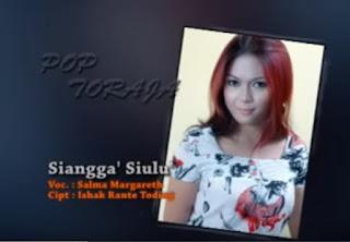 Download Lagu Toraja Siangga' Siulu' (Picer Hutahean feat Salma Margareth)