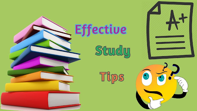 Most effective way to study for students, study tips