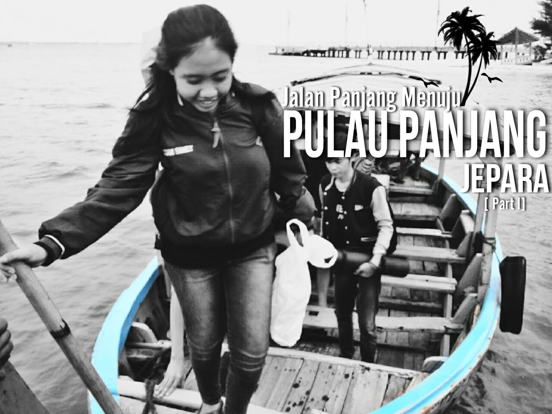 Wisata Ke Pulau Panjang