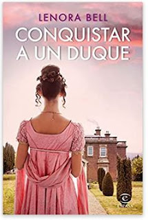 «Conquistar a un Duque» de Lenora Bell