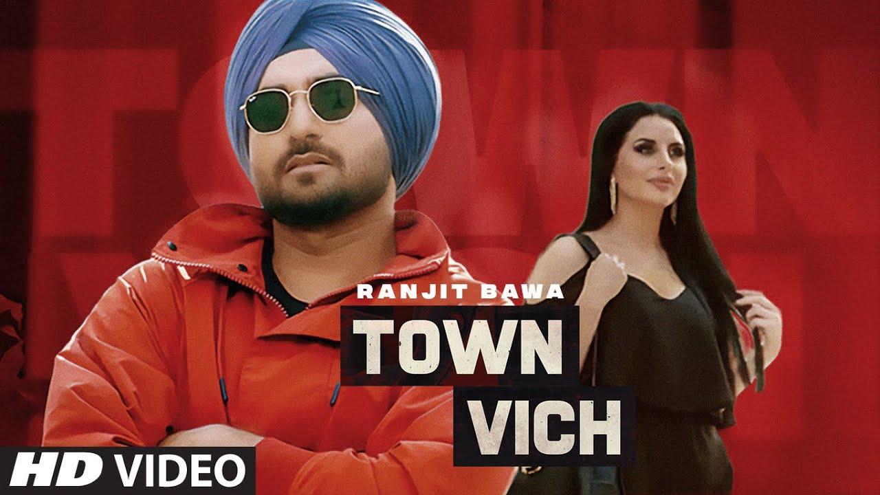 Town Vich Lyrics Ranjit Bawa Punjabi Song