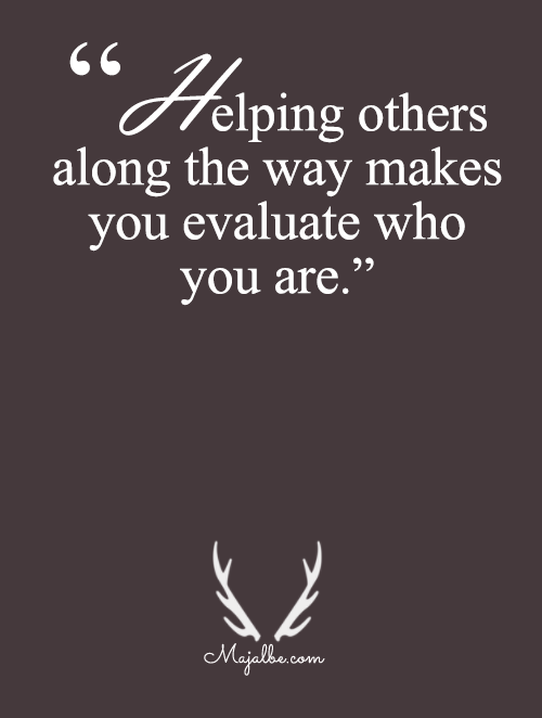 Helping Others Will Tell You Who You Are
