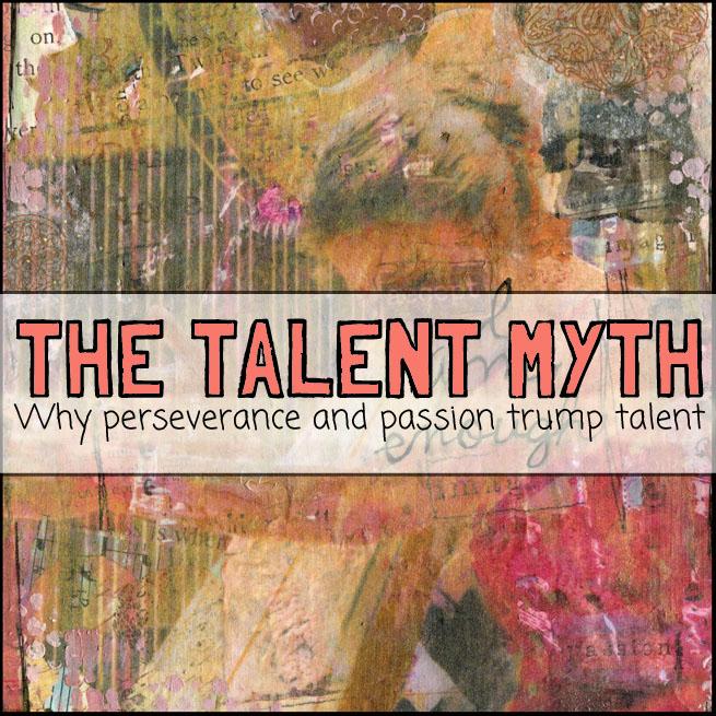 talent myth http://schulmanart.blogspot.com/2016/07/the-talent-myth-why-perseverance-and.html