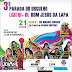 Lapa: 3ª Parada do Orgulho LGBTQ+, em 21 de julho