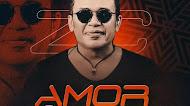 Zé Cantor - CD Amor & Bagaceira 2021