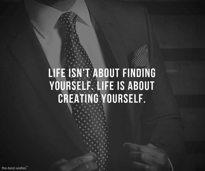 Positive Inspirational Quote about creating yourself.