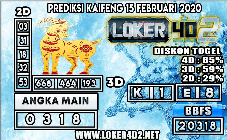 PREDIKSI TOGEL KAIFENG LOKER4D2 15 FEBRUARI 2020