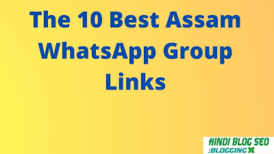 Best Assam WhatsApp Group Links