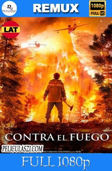 Contra el Fuego (2020) Full HD REMUX 1080p Dual-Latino VIP