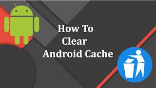 Cara Menghapus Data Cache di Android; 4 Cara Cepat Dan Mudah Hapus Cache