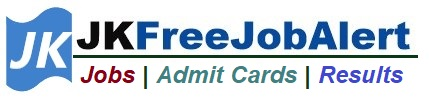 JKFreeJobAlert - J&K Govt Free Job Alert Latest Notification 2021