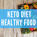 Keto Diet Healthy Food