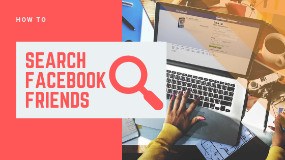 Facebook Friend Search<br/>