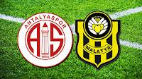 CANLI İZLE Yeni Malatyaspor vs Antalyaspor Maçını Canlı izle | şifresiz yayın