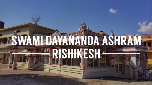 Swami Dayananda Ashram Rishikesh