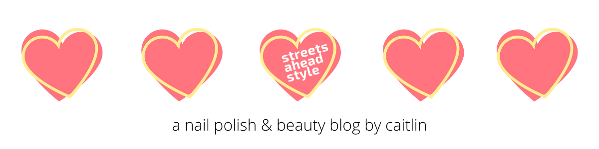 Streets Ahead Style - indie nail polish blog - Canadian beauty blog