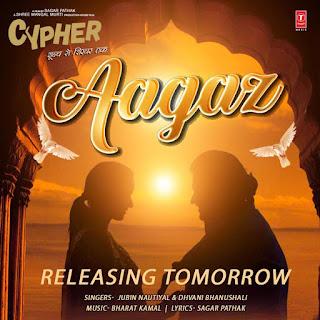 Aagaz Hai Lyrics - Jubin Nautiyal, Dhvani Bhanushali | Cypher
