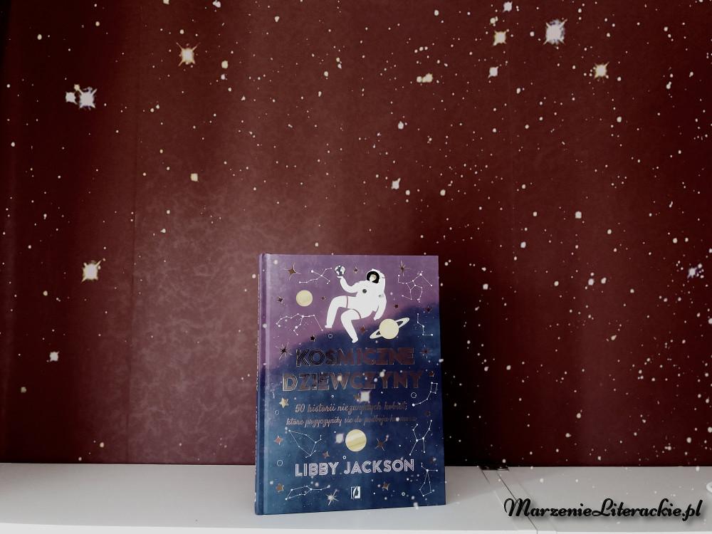 Libby Jackson, Kosmiczne dziewczyny, Recenzja, Marzenie Literackie