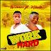 Winners - Work Hard ft Kizito (Prod by Zigi Gee)
