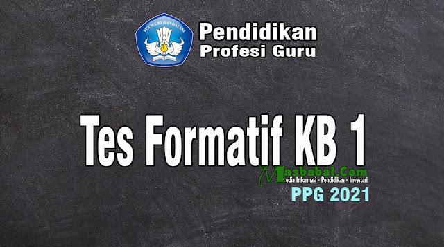 Pembahasan Soal Tes Formatif KB 1. Kunci Jawaban Tes Formatif KB 1. Kunci Jawaban Tes Formatif PPG 2021. Kumpulan Soal Tes Formatif. Tes Formatif KB 1