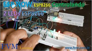 Controlando LEDs com dois ESP8266 utilizando Protocolo ESP-NOW