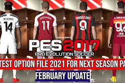 Latest Option File For Next Season Patch 2021 - PES 2017