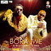 AUDIO | Rj The Dj Ft. Baraka Da Prince – Bora Iwe | Download