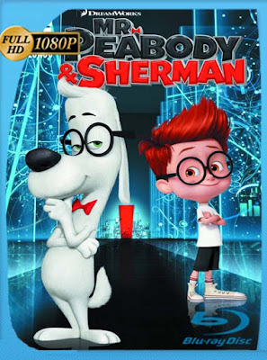 Las aventuras de Peabody y Sherman (2014) HD [1080p] latino [GoogleDrive] RijoHD