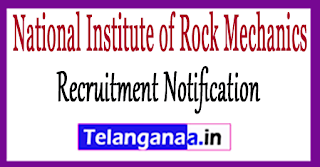 NIRM National Institute of Rock Mechanics Recruitment Notification 2017