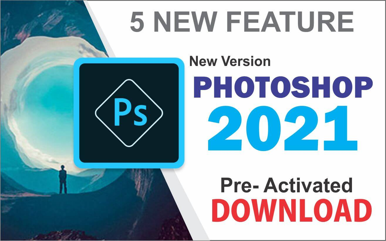 Adobe Photoshop 2021 (x64) Free Download || Pre-Activated Version