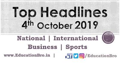 Top Headlines 4th October 2019: EducationBro
