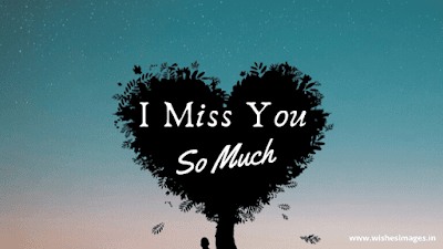 I Miss you Picture Download