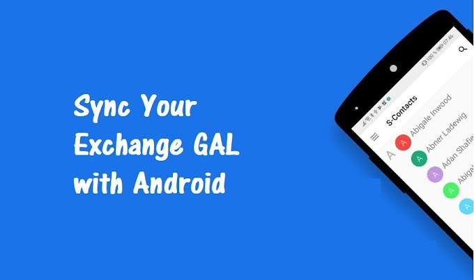 How to Sync Your Exchange GAL with Android?